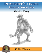 Publisher's Choice - Colin C. Throm (Goblin Thug)