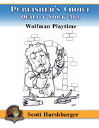 Publisher's Choice - Scott Harshbarger -  Wolfy Playtime