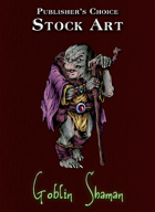 Publisher's Choice - Quality Stock Art: Goblin Shaman