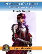 Publisher's Choice - Joyce Maureira - Female Knight