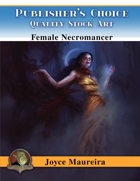 Publisher's Choice - Joyce Maureira - Female Necromancer