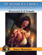 Publisher's Choice - Joyce Maureira - Possessed Evil Female