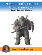 Publisher's Choice - Scott Harshbarger - Steel Dwarven Golem