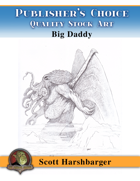 Publisher's Choice - Scott Harshbarger - Big Daddy