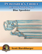 Publisher's Choice - Scott Harshbarger - Blue Speedster