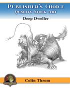 Publisher's Choice - Colin C. Throm (Deep Dweller)