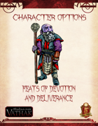 Vathak 5e Character Options - Feats of Devotion and Deliverance