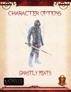Vathak 5e Character Options - Ghastly Feats
