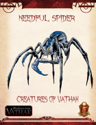 Creatures of Shadows over Vathak (5th Edition) Needful Spider