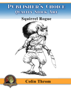 Publisher's Choice - Colin C. Throm (Squirrel Rogue)