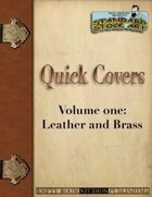 Quick Covers- Vol.1: Leather and Brass