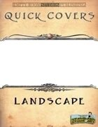 Quick Covers- Landscape Edition