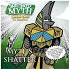 Shattered Myth Vol. 2: Myths will Shatter
