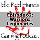 Episode 62: Warriors: Legionaries