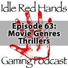 Episode 63: Movie Genres: Thrillers