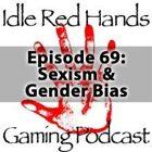 Episode 69: Sexism and Gender Bias