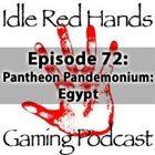 Episode 72: Pantheon Pandemonium: Egypt