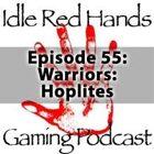 Episode 55: Warriors: Hoplites