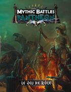 Mythic Battle Pantheon - Le Jeu de Rôle