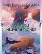 Numenéra - Guide du Neuvième Monde