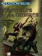 Shadowrun 4 : Capitales des ombres