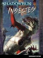 Shadowrun 4 vintage : Insectes