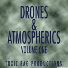 Drones & Atmospherics Volume One