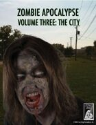 Zombie Apocalypse Volume Three: The City: The Aftermath