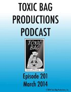 Toxic Bag Podcast Episode 201