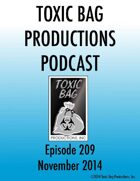 Toxic Bag Podcast Episode 209