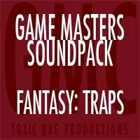 Game Masters Soundpack: Fantasy: Traps