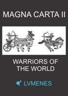 Magna Carta II - Warriors of the World