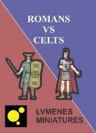 LVMENES Minis - Romans vs Celts