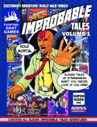 Improbable Tales Volume 1 Compilation
