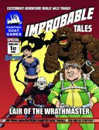[SUPERS!]Improbable Tales Special: Lair of the Wrathmaster