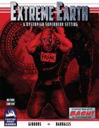 [BASH] Extreme Earth: A Dystopian Superhero Setting