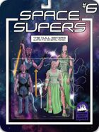 Space Supers #6: Null Sisters