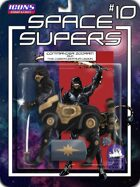 Space Supers #10: Commander Zodram and the CyberCentaur Legion