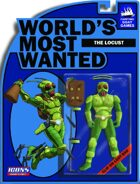 [ICONS] Worlds Most Wanted #8 - The Locust