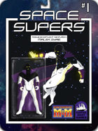 [M&M3e]Space Supers #1 Malek Gyre