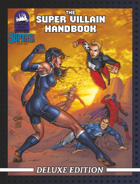 [SUPERS!]The Super Villain Handbook Deluxe Edition