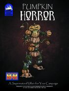 [M&M3e] Pumpkin Horror