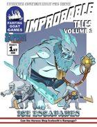 [SUPERS]Improbable Tales: Ice Escapades