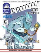 [Fate]Improbable Tales: Ice Escapades