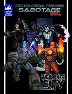 [Vigilante_City] Technological Terrors: Sabotage Incorporated