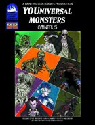 [M&M3e] Youniversal Monsters Omnibus