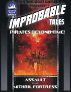 [SUPERS]Improbable Tales:Assault on the Mithral Fortress