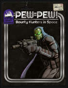 Pew! Pew! Bounty Hunters in Space