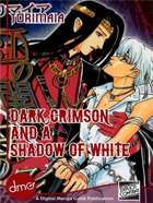 Dark Crimson And A Shadow Of White (Yaoi Manga)