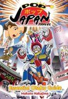 Pop Japan Travel: Essential Otaku Guide (manga)